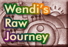 Wendi's raw food journey