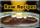 Raw / living foods recipes