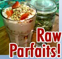 Raw Food Diet / Raw food Weight Loss Inspiration from Pure Jeevan: Raw Parfaits!