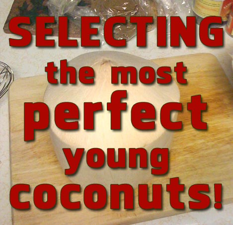 Raw Food Diet / Raw food Weight Loss Inspiration from Pure Jeevan: How to *Select* a Young (Thai) Coconut at the Store