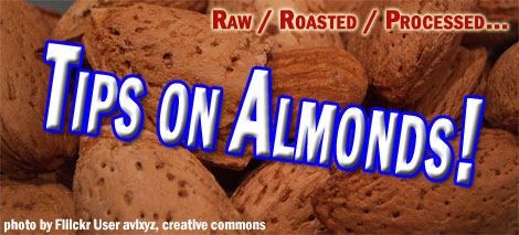 most almonds are NOT raw