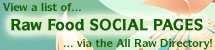 View Raw Food Social Profiles, or Add Links to Ones You Know About!